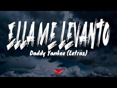 daddy-yankee---ella-me-levanto-(letras)