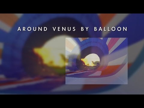 Around Venus by Balloon
