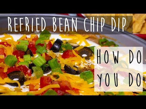Refried Bean Chip Dip    Easy To Make Recipe