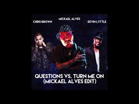 Chris Brown & Kevin Lyttle - Question Vs. Turn me On (Mickael Alves Edit)