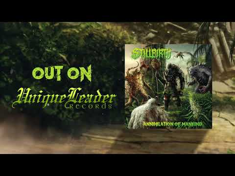 Stillbirth - Annihilation of Mankind album teaser.
