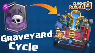 get to legendary arena with this op deck graveyard cycle clash royale