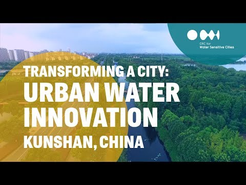 Transforming a city: Urban Water Innovation [Kunshan, China]