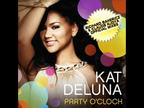 KAT DELUNA - PARTY O'CLOCK - Exclusive Radio Edit by CLAUDE NJOYA & RICHARD BAHERICZ - NEW SONG 2011
