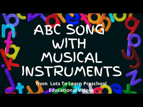 ABC Song | Learn the Alphabet | ABCs with Musical Instruments