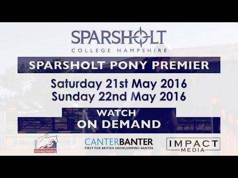 Sparsholt Pony Premier Day 1  | HOYS 128cm Qualifier