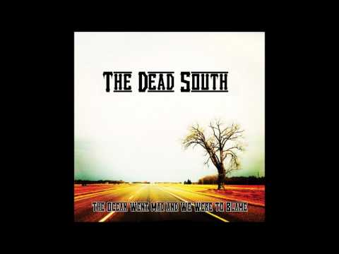 The Dead South - Fruit and Salad