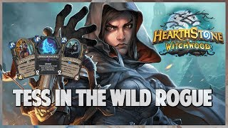 Tess in the Wild Rogue | Journey into Wild 105 | Hearthstone | The Witchwood