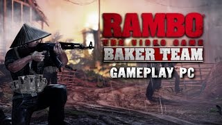 Rambo The Video Game: Baker Team [Gameplay, PC]