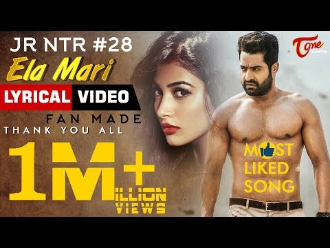 Ela Mari | Lyrical Video 2018 | By Hemachandra, Satya Sagar | HBD Jr NTR #28 | Fan MadeTeluguOne