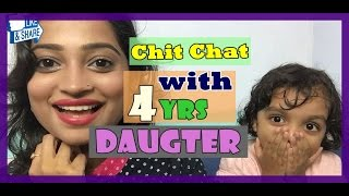 Chit Chat with 4 yrs Daughter | Fun Time | Indian Mom on Duty