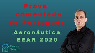 Comentário Prova de Português Aeronáutica EEAR 2020