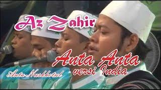 Az Zahir Anta Anta versi India terbaru | Procot Bersholawat | Lantunan Sholawat Mp3