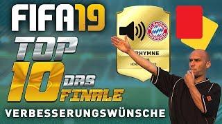 FIFA 19 ● VERBESSERUNGSWÜNSCHE | TOP 10