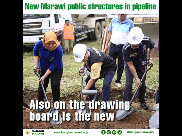 New Marawi public structures in pipeline