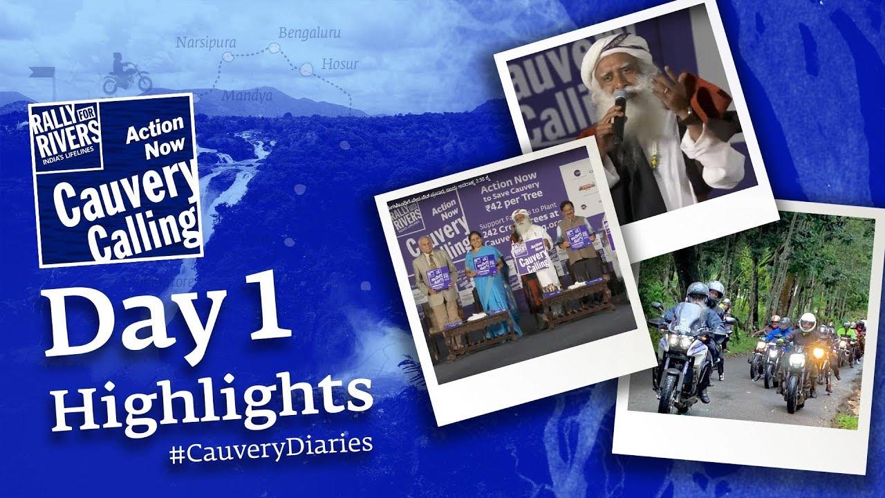 Day 1 Recap #CauveryDiaries