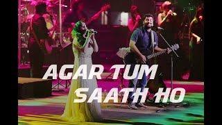 Gambar cover Agar tum saath ho - Live |  Arijit Singh | Amrita Singh | Tamasha