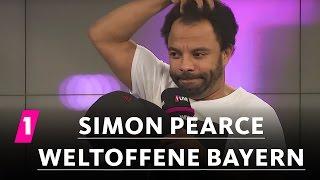 Simon Pearce: Weltoffene Bayern