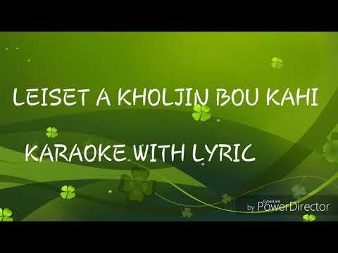 Karaoke with lyric NGAINENG Leiset a kholjin bou kahi