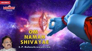 Om Namah Shivaya | S.P. BALASUBRAMANIAM | SHIVAN SONGS | SHIV SONG