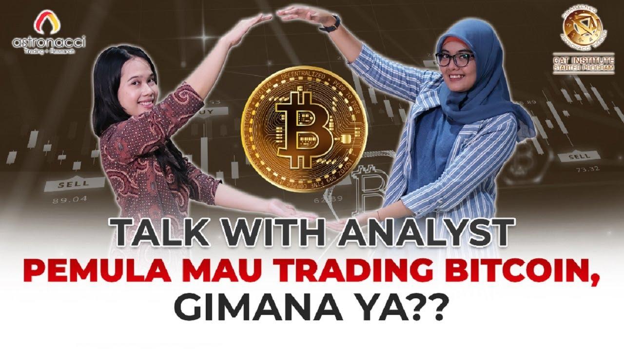 tutorial trading bitcoin pemula