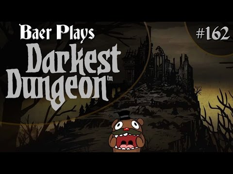 Baer Plays Darkest Dungeon+ (Pt. 162) - Skin of Their Teeth