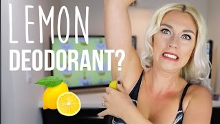LEMON AS DEODORANT? BEAUTY HACK OR WACK? thumbnail