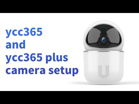 ycc365 and ycc365 plus camera setup