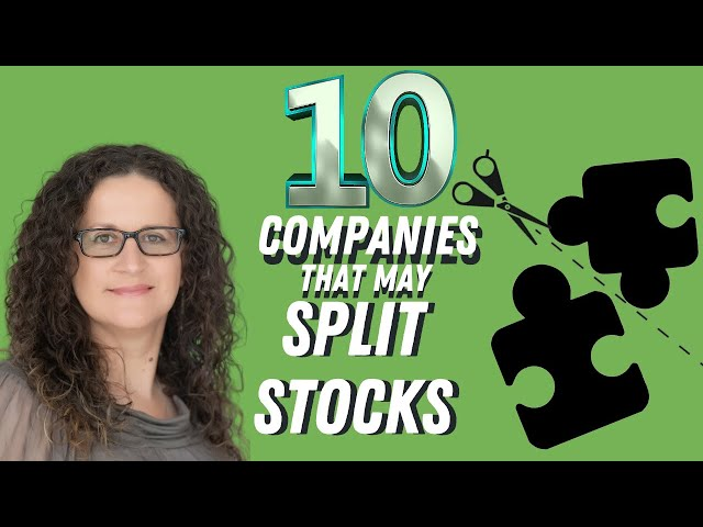 Top 10 Companies due for a Stock Split (in 2020)