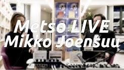 Metso LIVE – Mikko Joensuu