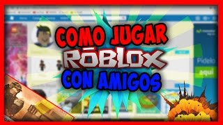 Tutorial on How to Play ROBLOX with Friends Easy :D ? Windows 10