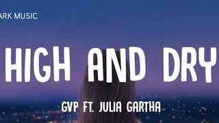Gambar cover High and Dry | G V  Prakash | Julia Gartha | Dark Music | Lyrical Song |