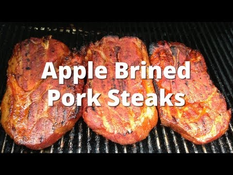 Pork Steak Recipe | Apple Brined Smoked Pork Steaks