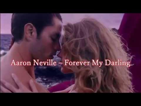 Pentru totdeauna , iubita mea *** Aaron Neville