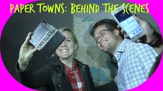 PAPER TOWNS BEHIND THE SCENES! (ft. John Green!)