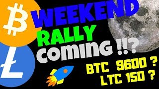 🚀BITCOIN and LITECOIN WEEKEND RALLY COMING??🚀 ltc btc price prediction, news, trading
