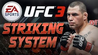 UFC 3 Striking System Details