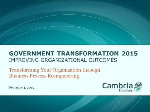GT2015 Session 10 - Transforming Through Business Process Re-engineering - Cambria