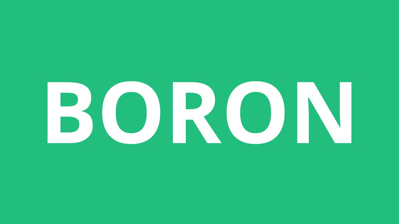 How to pronounce boron pronunciation academy youtube how to pronounce boron pronunciation academy gamestrikefo Image collections