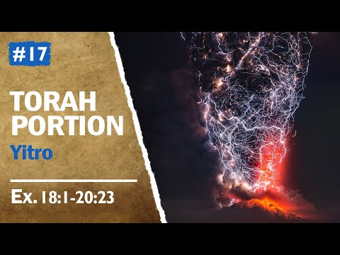 Torah Portion Yitro - Yitro's Advice To Moses, Mount Sinai And The Ten Words