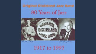 Provided to YouTube by CDBaby Original Dixieland Jass Band One-Step...