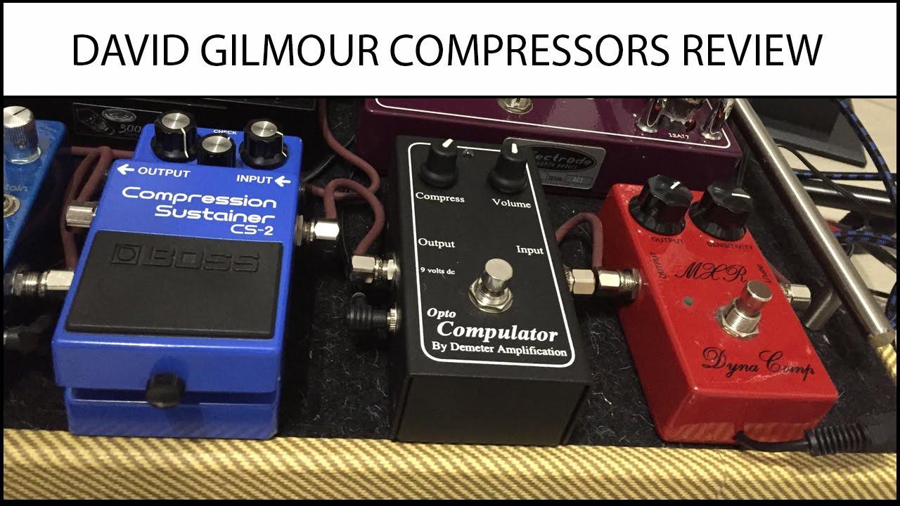 David Gilmour Tone Compressors review - Boss CS-2 VS Demeter Compulator VS  MXR Dyna Comp Script