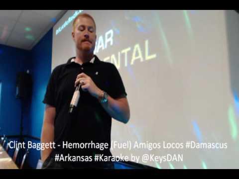 Clint Baggett   Hemorrhage Fuel Amigos Locos #Damascus #Arkansas #Karaoke by @KeysDAN