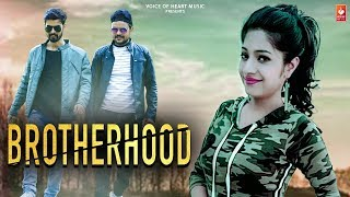 Brotherhood |  Haryanvi video 2018  || Rohit Sangwan , Monika Chauhan , Anuj Ramgarhiya  |