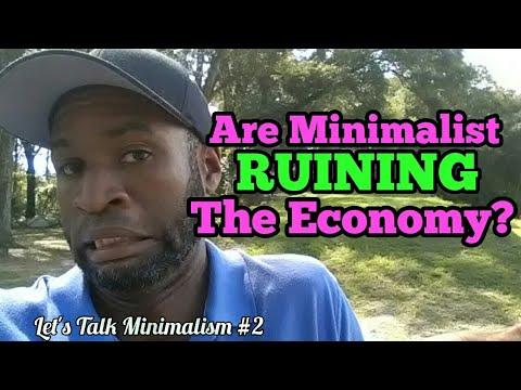 Is Minimalism Bad For The Economy? | Let's Talk Minimalism #2