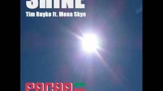 Tim Royko feat. Mona Skye - Shine (Piano Dub Mix)