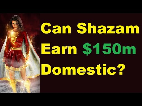 $3.2m Tuesday, Can Shazam Earn $150m In Domestic Box Office?