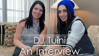 DJ Tuini - An interview