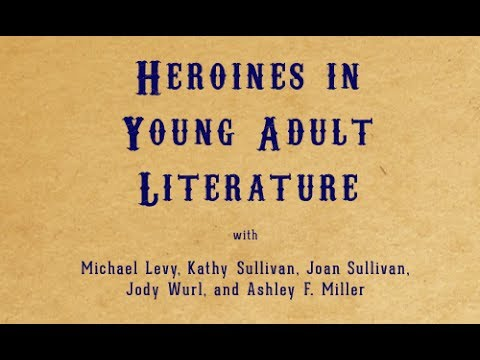 Heroines in Young Adult Literature