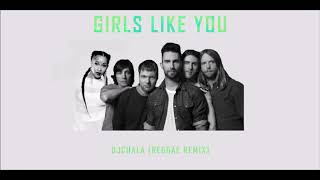 Maroon 5, Nicki Minaj , Rihana - Girls Like You  Feat ✘ Fly Reggae DJ Chala Remix